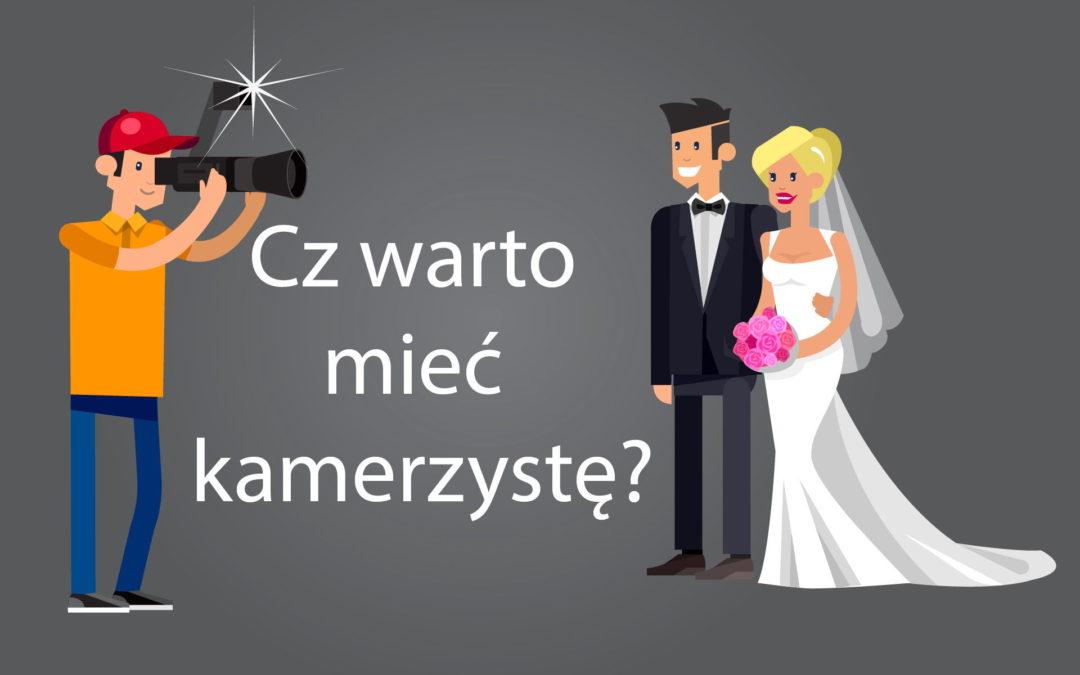 Kamerzysta na ślubie i weselu. Czy warto?